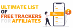 Ultimate List of Free Trackers for Affiliates
